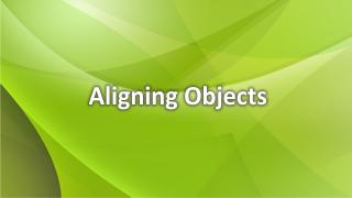 Objekte ausrichten