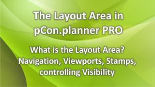 Der Layout-Bereich im pCon.planner PRO